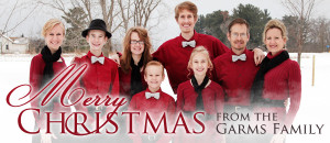 Merry Christmas from The Garms Family!